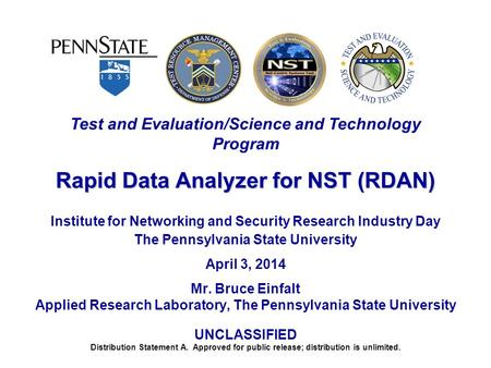 Distribution Statement A. Approved for public release; distribution is unlimited. Test and Evaluation/Science and Technology Program Rapid Data Analyzer.
