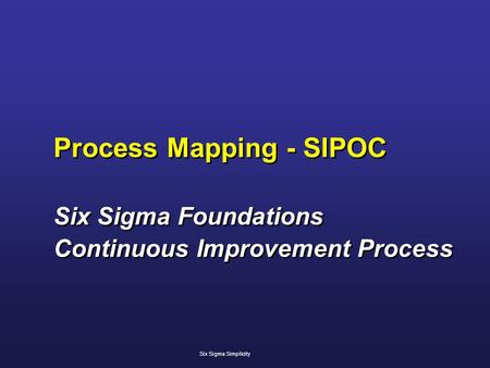 Process Mapping - SIPOC