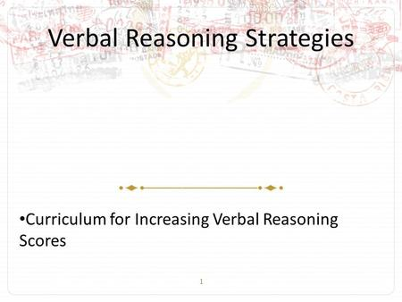 1 Verbal Reasoning Strategies Curriculum for Increasing Verbal Reasoning Scores.