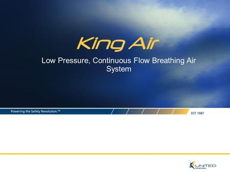Low Pressure, Continuous Flow Breathing Air System.