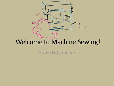 Welcome to Machine Sewing! Home & Careers 7. Vocabulary Identify following hand stitches: Blind stitch: A stitch that is practically invisible on the.