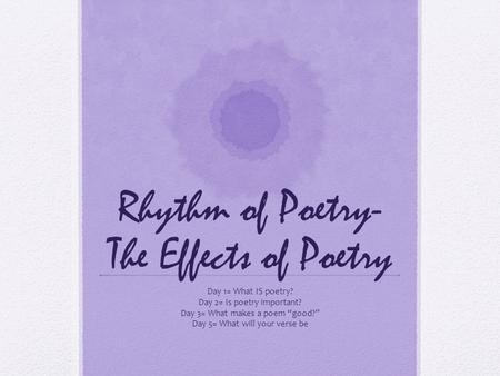 Rhythm of Poetry- The Effects of Poetry