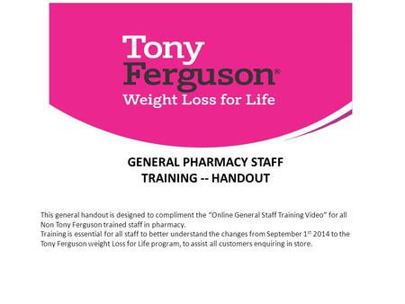 Tony freguson weight loss