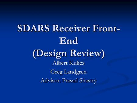 SDARS Receiver Front-End (Design Review)