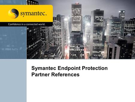 Symantec Endpoint Protection Partner References. SEP MR3, the latest iteration of the endpoint protection suite, is tightly tailored for performance of.