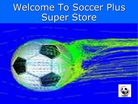 Welcome To Soccer Plus Super Store. Soccer Balls –Adidas Ball Bags – $7.99 –Nike Team Ball Bag Accessories Nike Ball pump 6.99 $ $33.99$33.99.