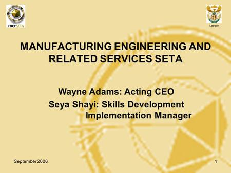 MANUFACTURING ENGINEERING AND RELATED SERVICES SETA