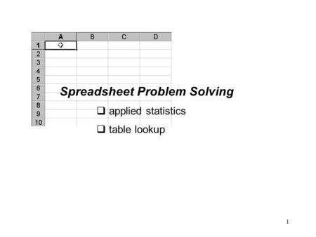 1 Spreadsheet Problem Solving  applied statistics  table lookup.