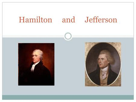 Hamilton and Jefferson