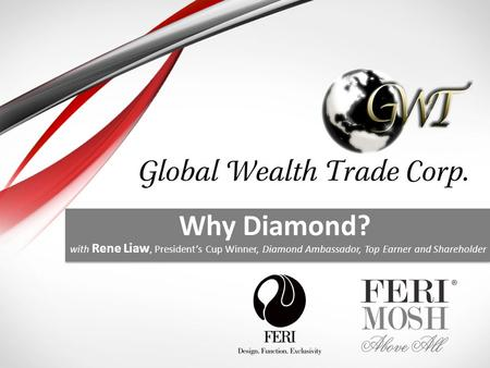 Why Diamond? with Rene Liaw, President's Cup Winner, Diamond Ambassador, Top Earner and Shareholder.
