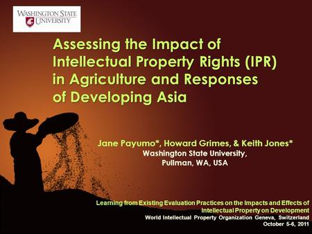 . Assessing the Impact of Intellectual Property Rights (IPR) in Agriculture and Responses of Developing Asia Learning from Existing Evaluation Practices.