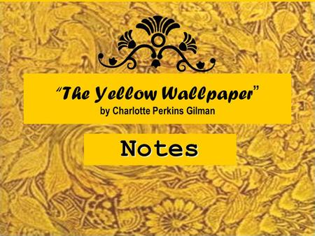 a descent into madness in the yellow wallpaper by charlotte perkins gilman This volume collects two classic works by charlotte perkins gilman: the yellow wallpaper -- a chilling tale of descent into madness -- and what diantha.