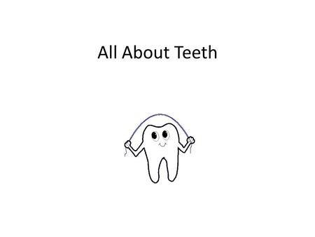 All About Teeth. Q What are our teeth made up of? A: Our teeth are made up of hard substance called enamel.