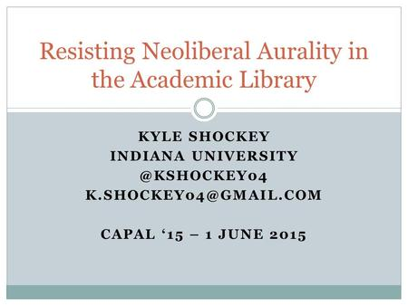 Resisting Neoliberal Aurality in the Academic Library