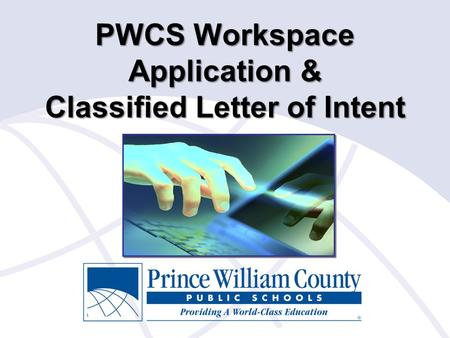 Outcomes Learn how to utilize the PWCS Workspace application