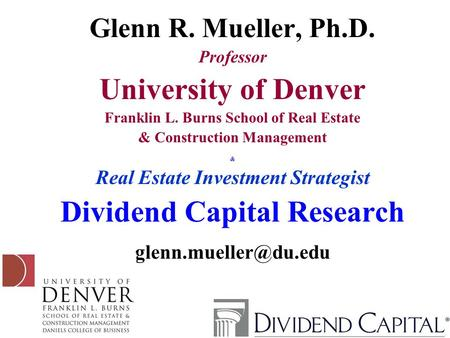 University of Denver Dividend Capital Research