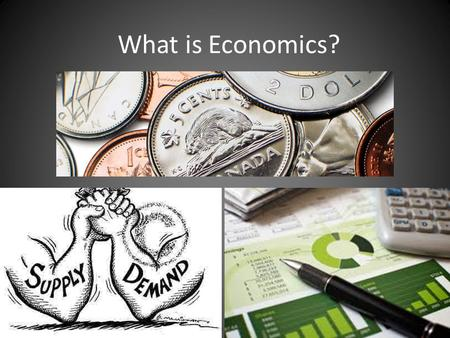 What is Economics?. Definition: study of how individuals & societies make choices about ways to use scarce resources to fulfill their wants.