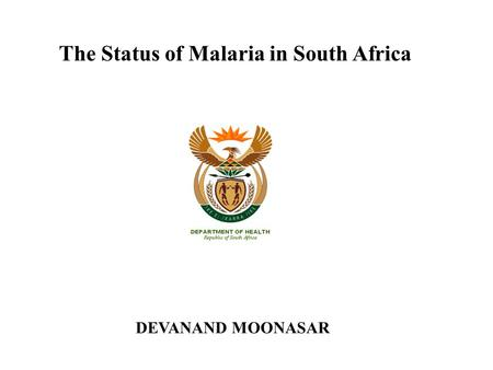 The Status of Malaria in South Africa