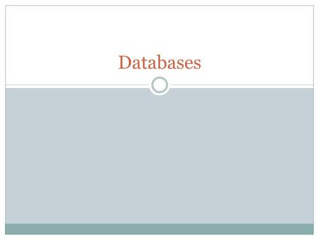 Databases. Objectives Define what a database is. Understand the difference between a flat and relational database Design and create a relational database.