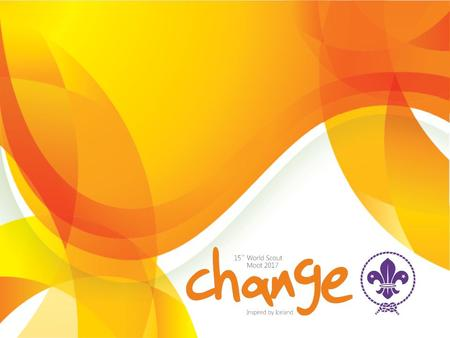 15th World Scout Moot 2017 Theme: Change – Inspired by Iceland Dates: 25 July – 2 August 2017 Place: 10 Expedition centers / Base camp at Ulfljotsvatn.