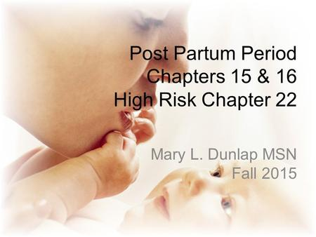 how to prepare for teh post partum period