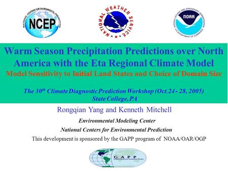Warm Season Precipitation Predictions over North America with the Eta Regional Climate Model Model Sensitivity to Initial Land States and Choice of Domain.