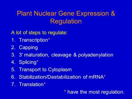 Plant Nuclear Gene Expression & Regulation