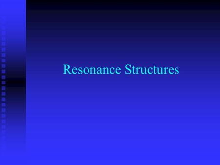 Resonance Structures. The more correct way to do Lewis Dot Structures (book method) 1. Get the sum of all valence electrons from all atoms. Ignore which.