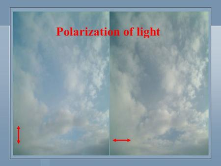 Polarization of light. In electrodynamics, polarization is the property of electromagnetic wave, such as light, that describes the direction of the transverse.