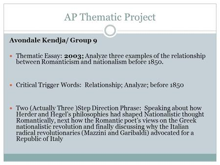 r ticism nationalism ppt video online  ap thematic project avondale kendja group 9 thematic essay 2003 analyze three examples