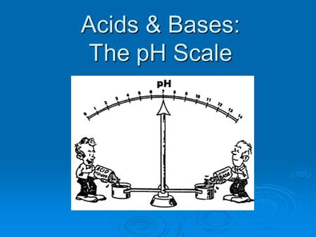 Acids & Bases: The pH Scale. What is a solution?  A mixture containing more than 1substance Examples: