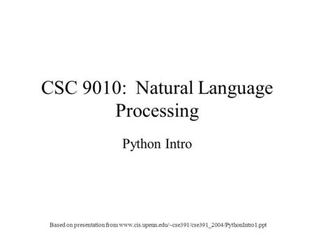CSC 9010: Natural Language Processing
