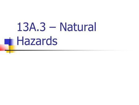 13A.3 – Natural Hazards.