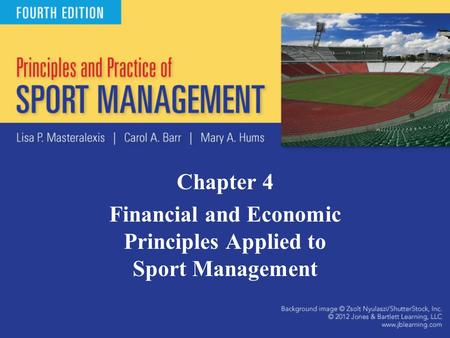 Financial and Economic Principles Applied to Sport Management