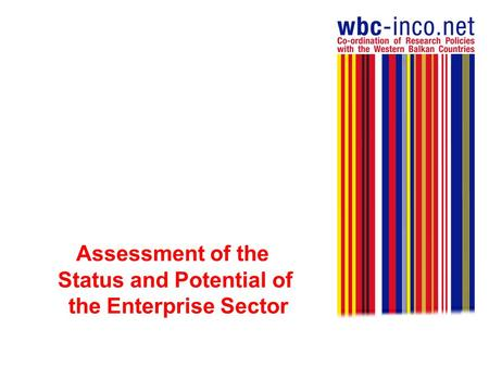Assessment of the Status and Potential of the Enterprise Sector.