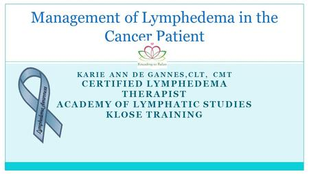 Management of Lymphedema in the Cancer Patient
