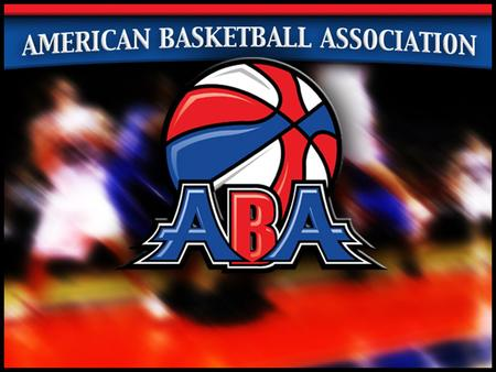 Community Partnership & Sponsorship Packages The PROWL share the American Basketball Association's (ABA) philosophy of promoting community-based, fun.