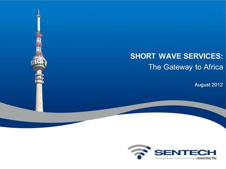 SHORT WAVE SERVICES: The Gateway to Africa August 2012.