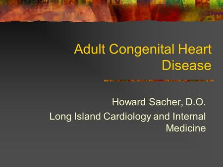 Adult Congenital Heart Disease