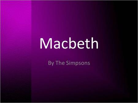 Macbeth By The Simpsons.