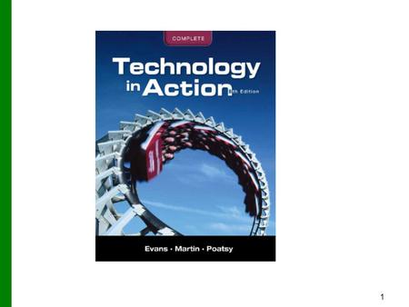 1. 2 Technology in Action Technology in Focus: Careers in IT Copyright © 2012 Pearson Education, Inc. Publishing as Prentice Hall.