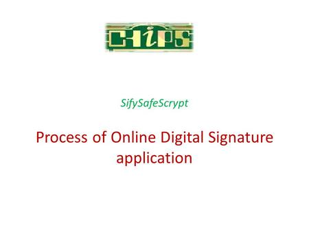Process of Online Digital Signature application SifySafeScrypt.