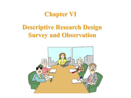 advantage of descriptive research Descriptive research can provide data for monitoring and evaluating policies and  programs  advantages and disadvantages of cross-sectional designs.