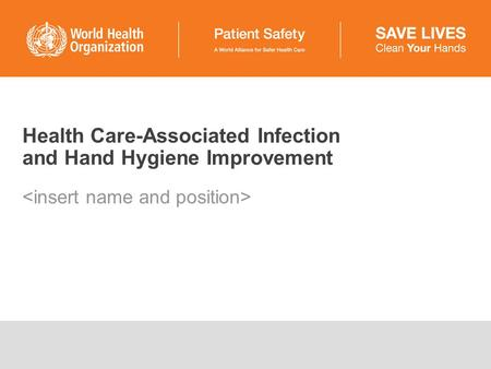 Health Care-Associated Infection and Hand Hygiene Improvement