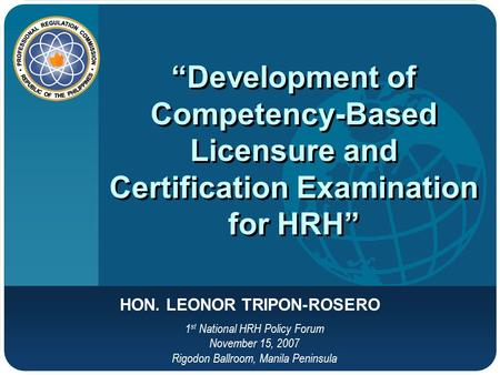 """Development of Competency-Based Licensure and Certification Examination for HRH"" ""Development of Competency-Based Licensure and Certification Examination."