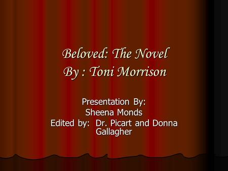 a literary analysis about facing your own past in the beloved by toni morrison