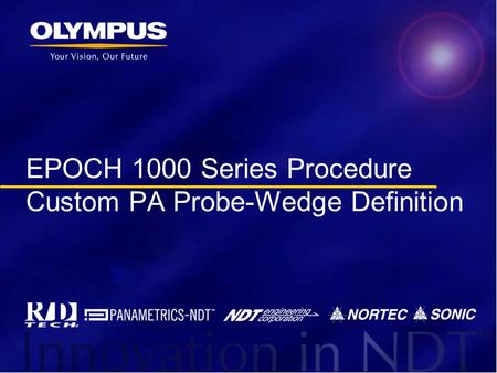 EPOCH 1000 Series Procedure Custom PA Probe-Wedge Definition.