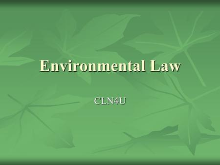 Environmental Law CLN4U.