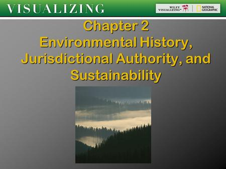 Chapter 2 Environmental History, Jurisdictional Authority, and Sustainability.