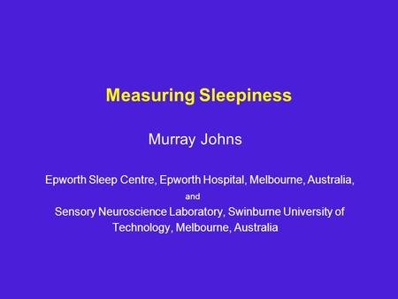Measuring Sleepiness Murray Johns
